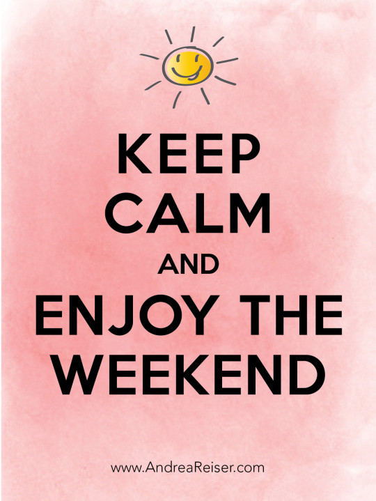 Keep Calm Enjoy Weekend Pink