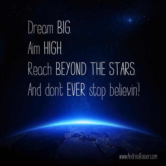 Dream Big-Don't Stop Believin