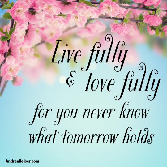 Live Fully & Love Fully