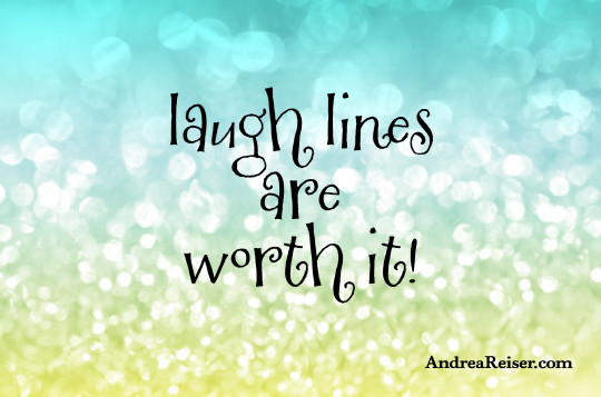 Laugh lines are worth it