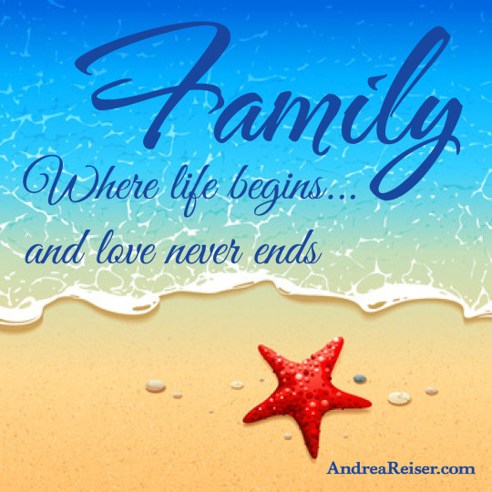 Family - Where life begins and love never ends