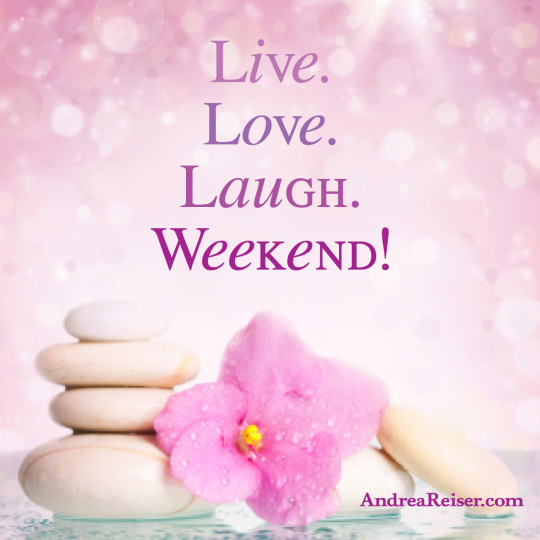 Live Love Laugh Weekend