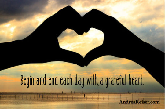Begin and end each day with a grateful heart (hands making a heart)